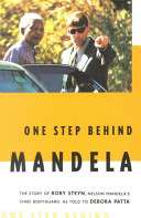 One Step Behind Mandela