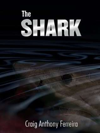 The Shark - Craig Ferreira