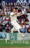 White Lightning - Allan Donald
