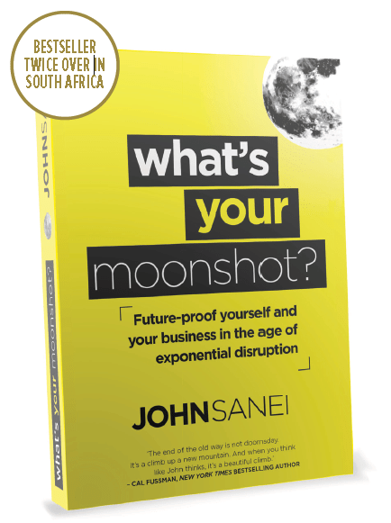 John Sanei - What's Your Moonshot?
