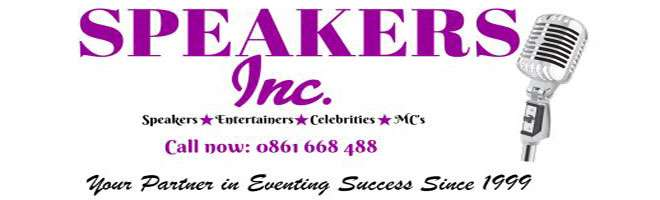 Speakers * Entertainers * Celebrities * MCs *